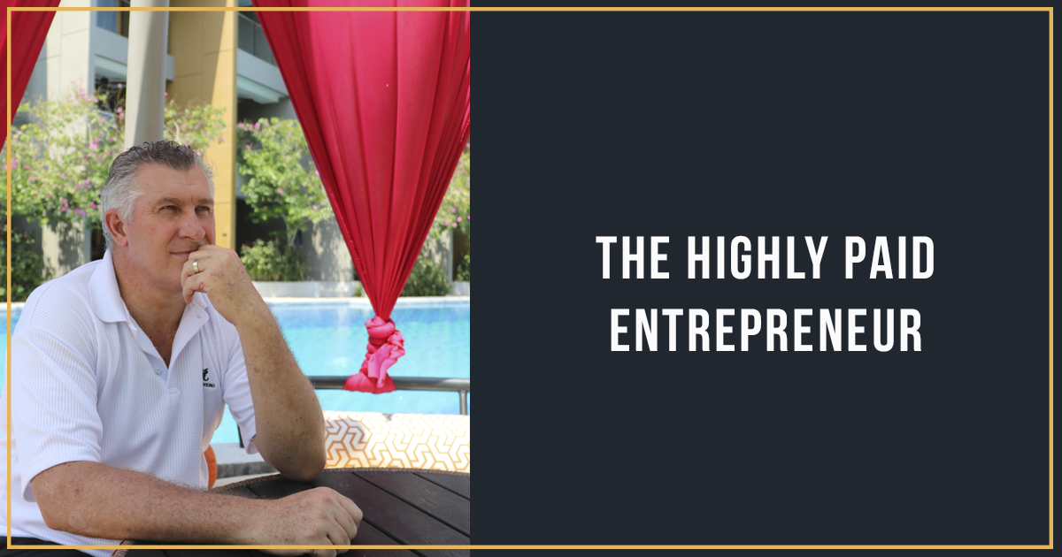 The Highly Paid Entrepreneur