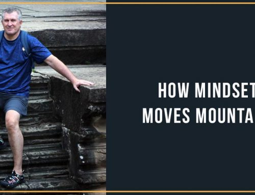 How Mindset Moves Mountains